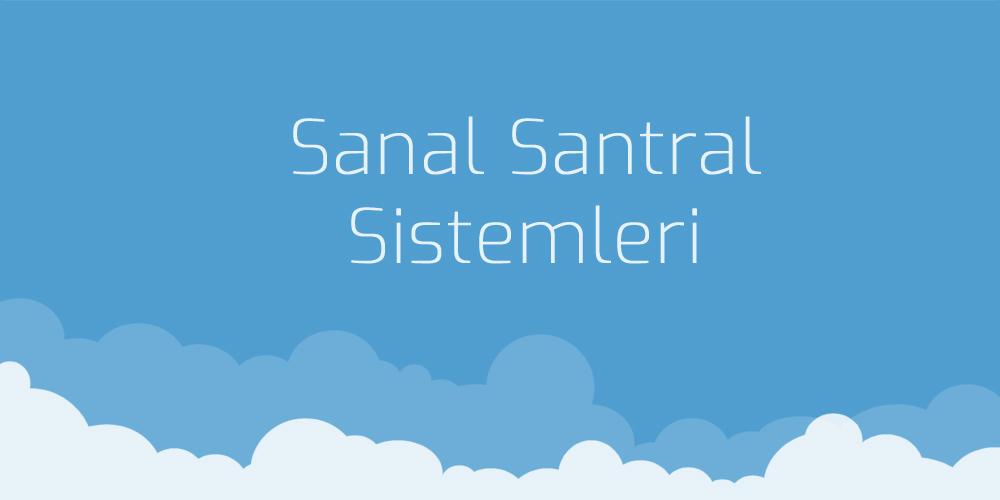 Sanal Santral Sistemleri